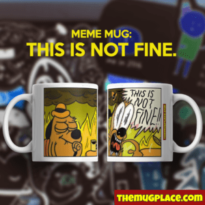 This is Not Fine Mug
