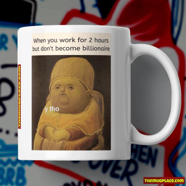 Y THO Meme Mug 2