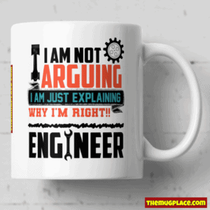 I am just explaining why I'm right Engineer