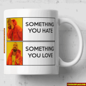 Drake Meme Funny Mug