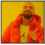 Drake Meme Approval